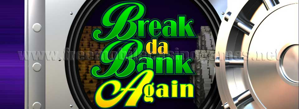 Break Da Bank Again Mobile Slot Machine